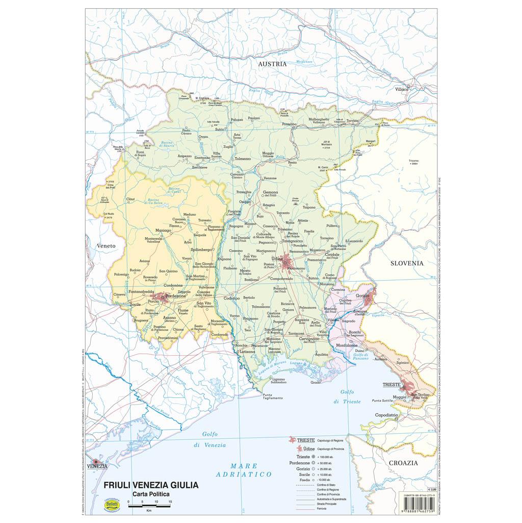 Cartina Fisica Del Friuli Venezia Giulia.Friuli Venezia Giulia Scolastica Da Banco Belletti Editore